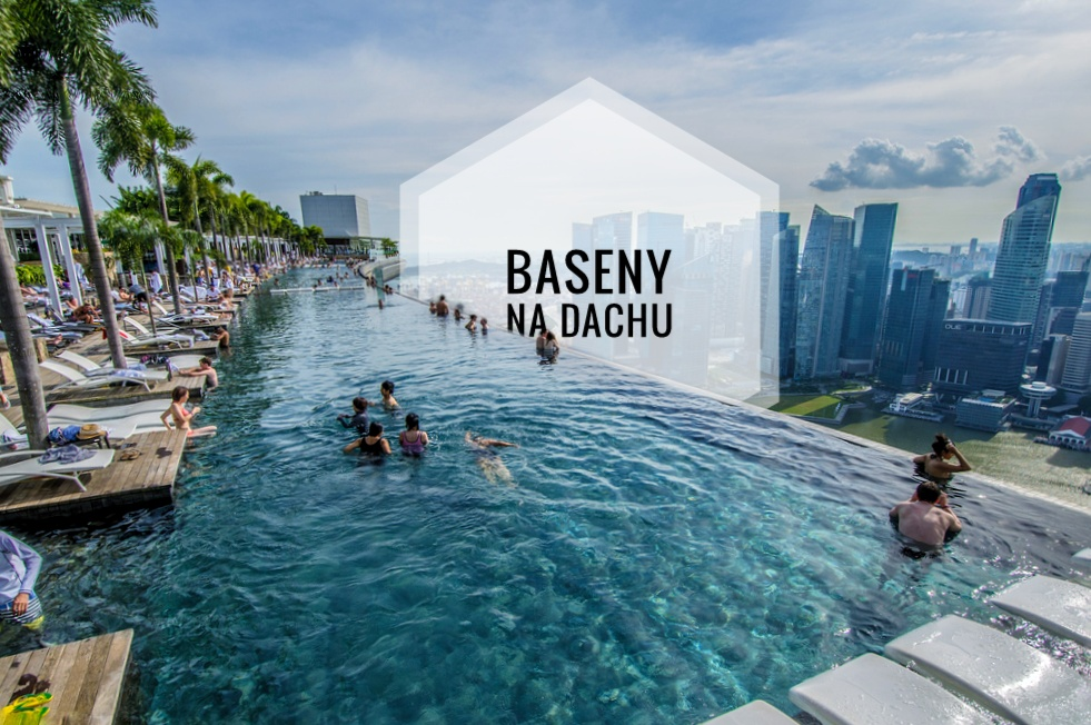 Baseny na dachach hoteli w Singapurze