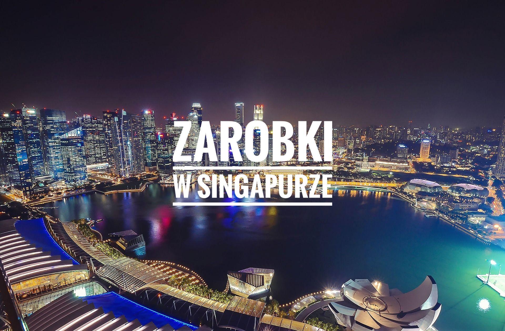 Zarobki w Singapurze - okładka postu