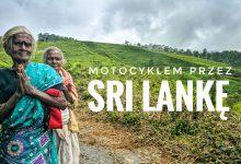 Sri Lanka z perspektywy motocykla – 900 kilometrów dookoła Cejlonu