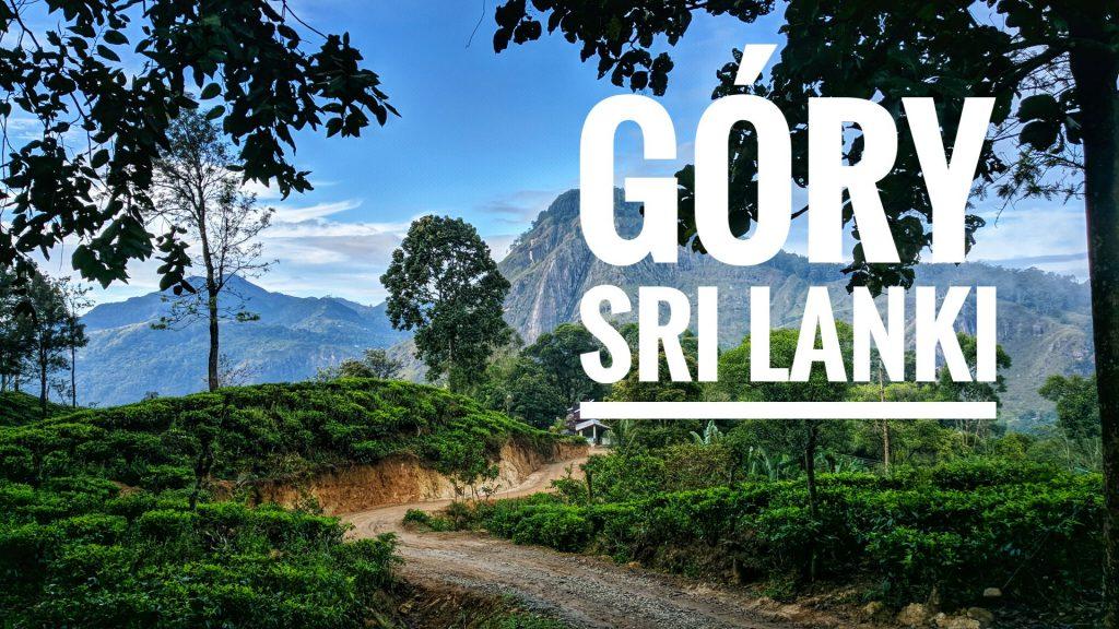 Co zobaczyć w górach Sri Lanki - okładka postu