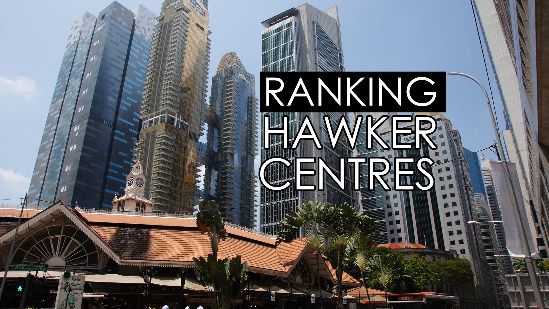 Hawker Centre w Singapurze to wiecej niż Food Court